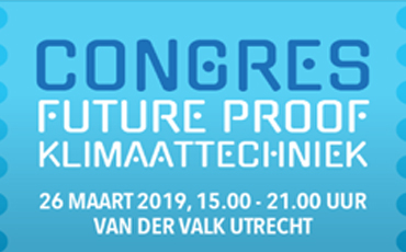 Congres Future Proof Klimaattechniek 26 Maart 2019