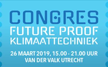 Congres Future Proof Klimaattechniek 26 Maart 2019